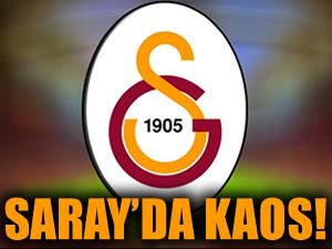 Galatasaray'da kaos!
