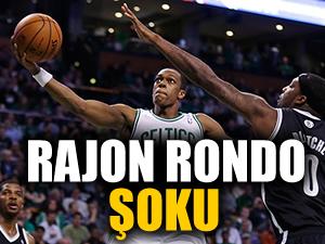 Rajon Rondo şoku!