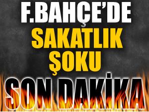 Fenerbahçe'ye sakatlık şoku!
