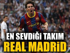 En sevdiği takım Real Madrid!
