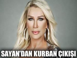 Seda Sayan'dan 'kurban' çıkışı!