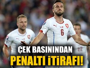 Çek basınından penaltı itirafı
