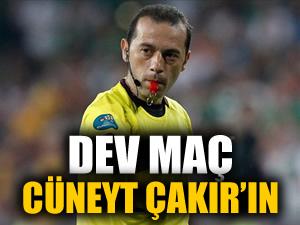 Galatasaray-Fenerbahçe maçını Cüneyt Çakır yönetecek