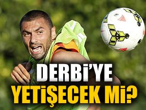Galatasaray'da gözler Burak Yılmaz'da!