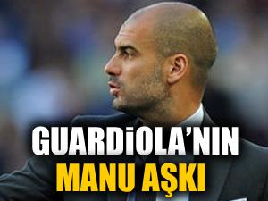 Guardiola'nın ManU aşkı