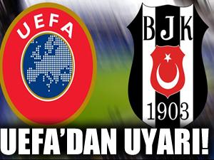 UEFA'dan uyarı!