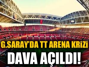 Galatasaray'da TT Arena krizi! Dava açıldı!