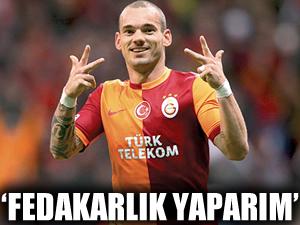 Wesley Sneijder: Fedakârlık yaparım
