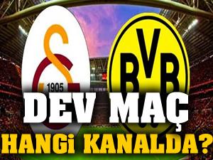 Galatasaray - Dortmund maçı hangi kanalda?