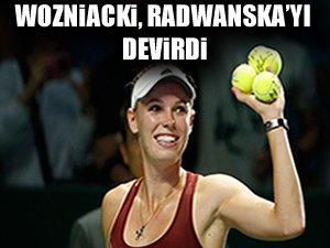 Wozniacki, Radwanska'yı devirdi