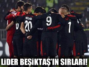 Lider Beşiktaş'ın sırları