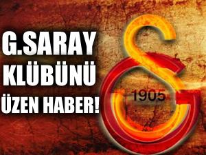 Galatasaray Kulübü'nü üzen haber