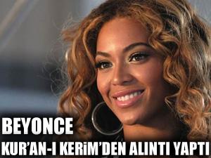 Beyonce Kur'an-ı kerim'den alıntı yaptı
