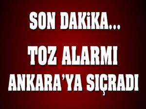 Toz alarmı Ankara'ya sıçradı