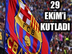Barça'dan 29 Ekim mesajı