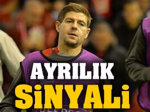 Steven Gerrard'dan ayrılık sinyali