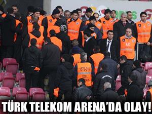 Türk Telekom Arena'da olay!