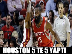Houston 5'te 5 yaptı