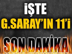 Galatasaray'ın ilk 11'i belli oldu