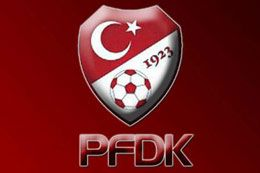 7 Takım PFDK'ya sevk edildi
