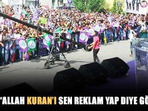 """Demirtaş: """"Allah, Kuran'ı sen reklam yap diye göndermedi"""""""