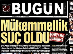 Bugün Gazetesi hangi manşetle çıktı?