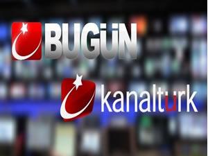 Bugün TV ve Kanaltürk'ün yayınlarını kesti!