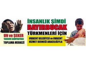 Ovakent Belediyesi'nden Bayırbucak Türkmenleri İçin Yardım Kampanyası