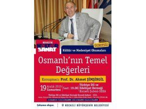 Tded, Osmanlı'nın Temel Değerlerini Konuşacak