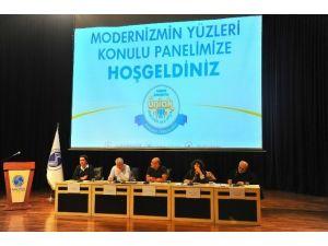 """SAÜ'de """"Modernizm Yüzleri"""" İsimli Bir Panel Düzenlendi"""