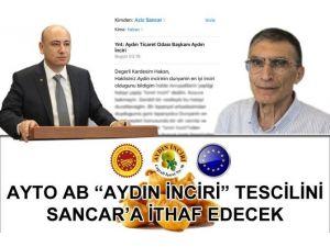 "Ayto, AB ""Aydın İnciri"" Tescilini Sancar'a İthaf Edecek"