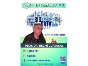 """SAÜ'de """"Big Data"""" Konulu Konferans Düzenlenecek"""