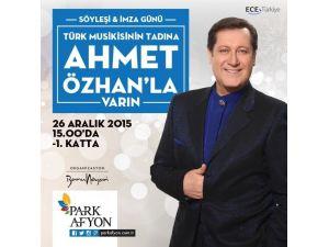 Ahmet Özhan Park Afyon AVM'de İmza Günü Gerçekleştirecek