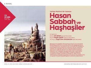 AKM'de Hasan Sabbah Ve Haşhaşiler Paneli