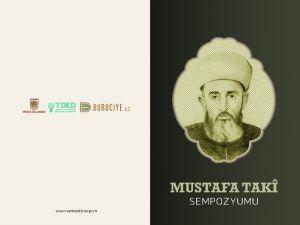 Mustafa Taki Efendi Sempozyumda Ele Alınacak