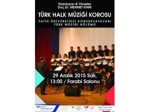 Fatih Üniversitesi Korosu, türkülerle seslenecek