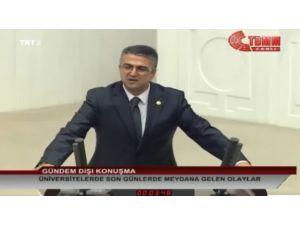 MHP'li Kamil Aydın, Üniversitelerde Yaşanan Olaylara Dikkat Çekti