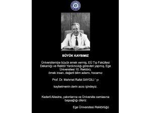Ege Üniversitesi eski Rektörü Refet Saygılı hayatını kaybetti