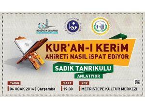 """Bozüyük'te """"Kur'an-ı Kerim Ahireti Nasıl İspat Ediyor"""" Konulu Sohbet Programı"""