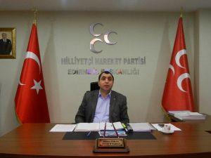 """MHP Edirne İl Başkanı Özkan: """"Altyapı Projesini Destekliyoruz"""""""