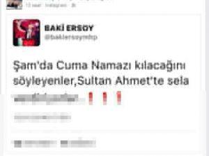 """""""Şam'da cuma namazı kılacağız diyenler Sultanahmet'te sela verdiriyorlar"""""""