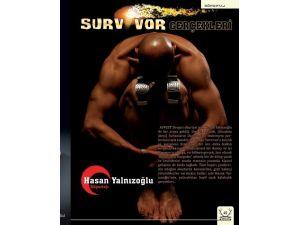 Hasan Yalnızoğlu, Survıvor Macerasını Anlattı
