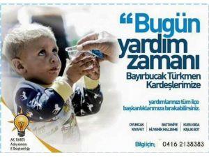 AK Parti Bayırbucak Türkmenleri İçin Yardım Kampanyası Başlattı
