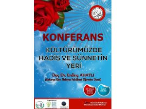 """Bozüyük'te """"Kültürümüzde Hadis Ve Sünnetin Yeri"""" Konulu Konferans Verilecek"""