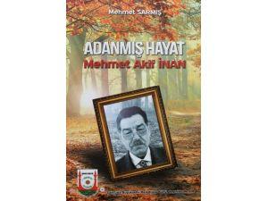 Mehmet Akif İnan'ın Hayatı Ve Eserleri Kitap Oldu