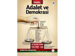Adalet ve Demokrasi Karşıyaka'da dile gelecek