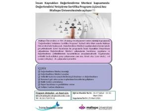 Değerlendirici Yetiştirme Sertifika Programı Üçüncü Kez Maltepe'de