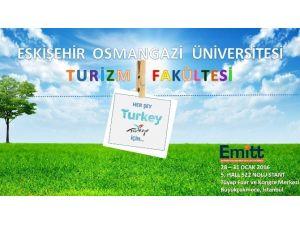 ESOGÜ Turizm Fakültesi EMITT 2016'ya Katılacak