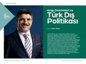 AKM'de Türk Dış Politikası Konuşulacak