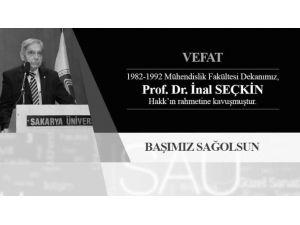 Eski Dekanı Prof. Dr. İnal Seçkin Vefat Etti